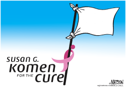 Komen Surrenders- by RJ Matson