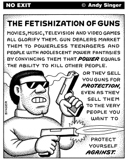 Fetishization of Guns by Andy Singer