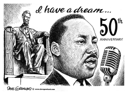 I have a dream speech 50th by Dave Granlund