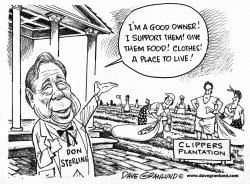 Donald Sterling and Clippers by Dave Granlund