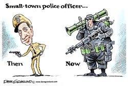 Militarization of cops by Dave Granlund
