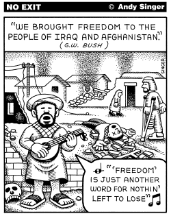 Freedom for Iraq and Afghanistan by Andy Singer