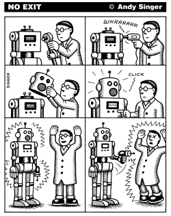 Scientist Builds Robot that Kills HIm by Andy Singer