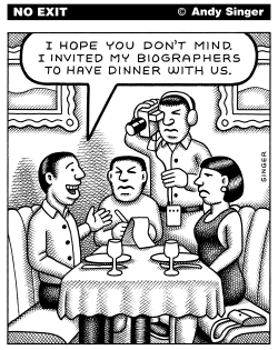 Biographers Come to Dinner by Andy Singer