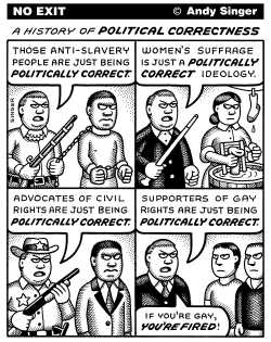 History of Political Correctness by Andy Singer