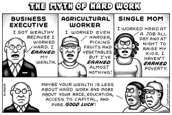 Myth of Hard Work horizontal by Andy Singer