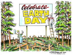 Earth Day PR  by Dave Granlund