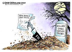 FBI reopens Hillary email probe  by Dave Granlund