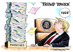 Trump promises  by Dave Granlund