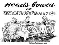 Thanksgiving heads bowed by Dave Granlund