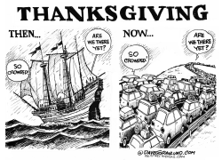 Thanksgiving Then and Now by Dave Granlund