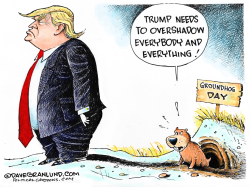 Groundhog Day and Trump  by Dave Granlund