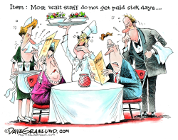 Unpaid sick time  by Dave Granlund