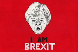 THERESA MAY I AM BREXIT by Iain Green