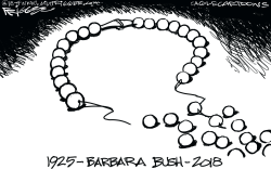 Barbara Bush -RIP by Milt Priggee