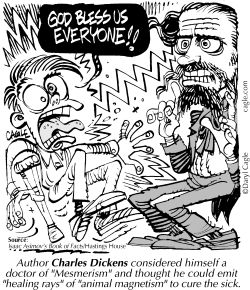TRUE Charles Dickens Animal Magnetism by Daryl Cagle