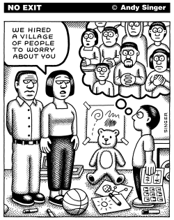 Hired a Village to Worry by Andy Singer