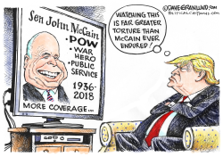 McCain TV tributes and Trump by Dave Granlund