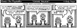 Comics for Veges Chive Talkin by Andy Singer