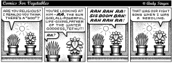 Comics for Veges discuss religion by Andy Singer