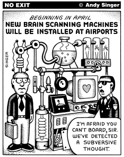 Brain Scans at Airports by Andy Singer