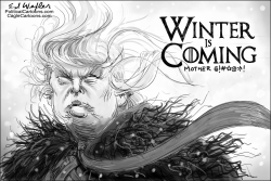 Trump Winter Is Coming by Ed Wexler