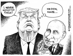 Trump denies working for Russia by Dave Granlund