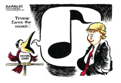 Trump faces the music by Jimmy Margulies