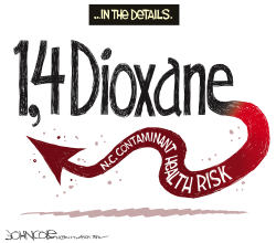 LOCAL NC 14 Dioxane worries by John Cole