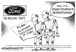 Ford restructuring by Dave Granlund