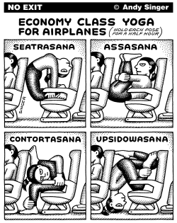 Economy Class Airplane Yoga by Andy Singer