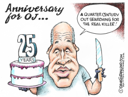 OJ Simpson 25th anniversary by Dave Granlund