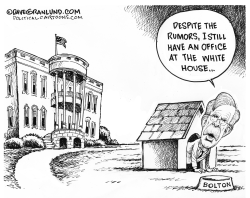 John Bolton White House role by Dave Granlund