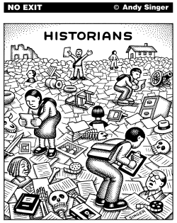 Historians by Andy Singer