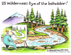 US wilderness threat by Dave Granlund