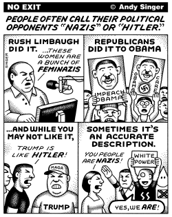 Call Your Opponents Nazis by Andy Singer