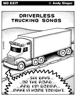 Driverless Trucking Songs by Andy Singer