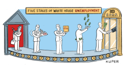 Five Stages of White House Unemployment by Peter Kuper