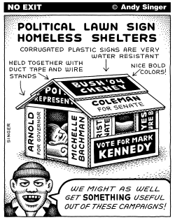Homeless Shelter made from Political Lawn Signs by Andy Singer