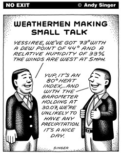 Weathermen Small Talk by Andy Singer