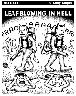 Leaf Blowing In Hell by Andy Singer