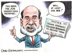 Bernanke 2nd Term by Dave Granlund