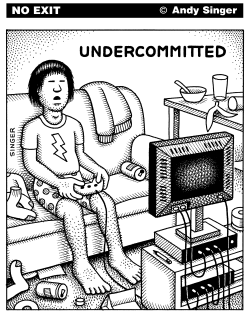 Undercommitted by Andy Singer