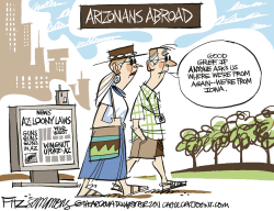Arizonans abroad by David Fitzsimmons