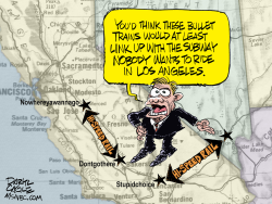 California High Speed Rail by Daryl Cagle