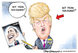 Trump probes Obama origin by Dave Granlund