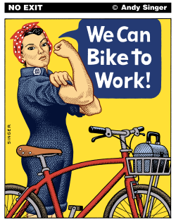 We Can Bike to Work  Version by Andy Singer