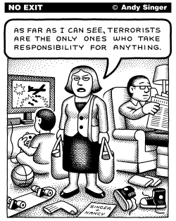 Terrorists Take Responsibility by Andy Singer