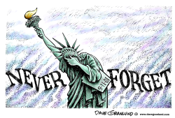 9-11 Never Forget by Dave Granlund