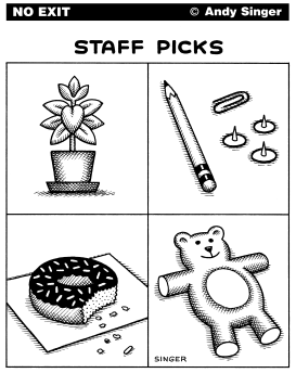 Staff Picks by Andy Singer
